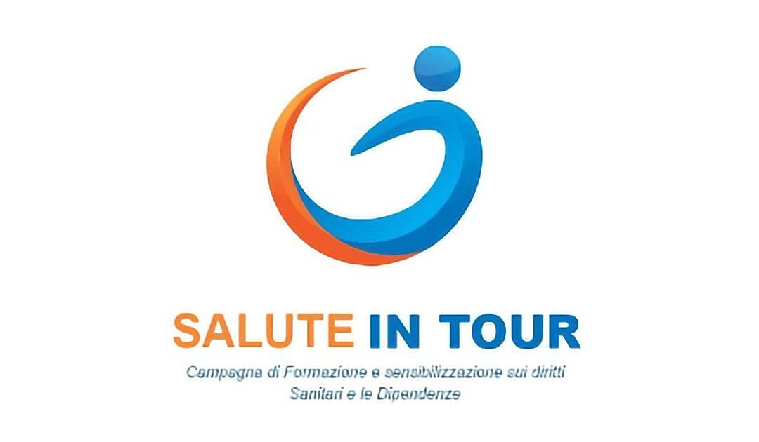 SALUTE IN TOUR: Campagna di formazione e di sensibilizzazione per i Diritti sanitari e le Dipendenze